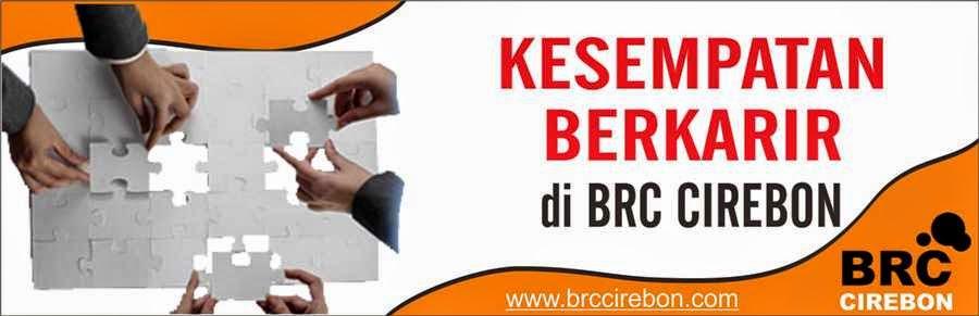 Lowongan kerja di Klinik BRC Cirebon Majalengka Kuningan Indramayu