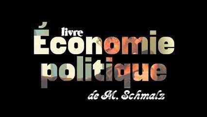 Économie politique de M, Schmalz