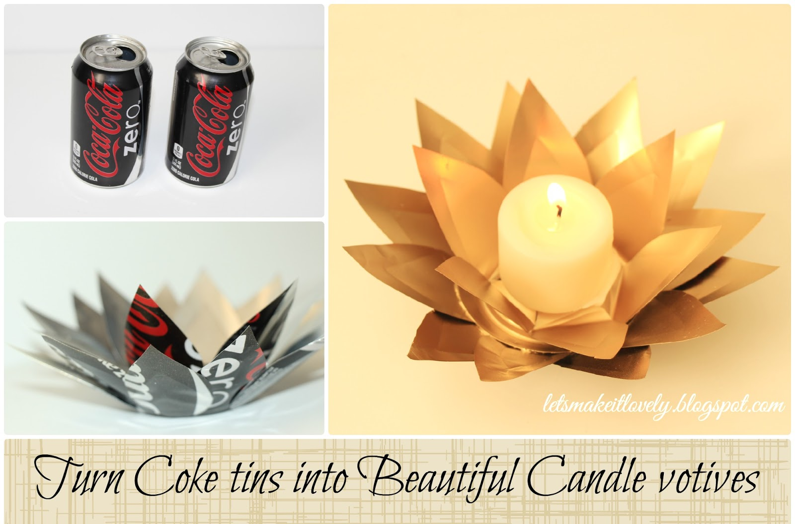 Turn Coke tins into beautiful Candle Votives. DIY Home Decor. Christmas or Diwali Decor. Recycle Crafts. Recycle Crafts.