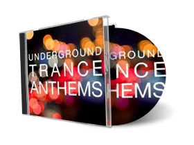 Underground Trance Anthems