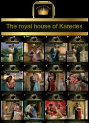 Serie la casa real de Karedes