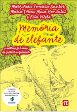 Memória de elefante e outras fábulas de perder e ganhar