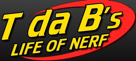 T da B's Life of Nerf