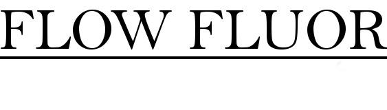 Flow Fluor