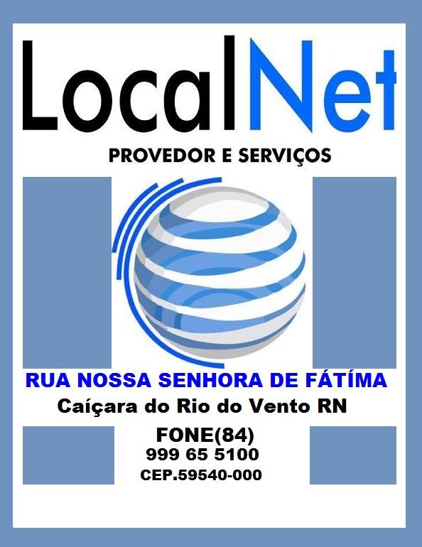 LOCAL NET CONECTANDO VC COM O MUNDO CAIÇARA DO RIO DO VENTO RN