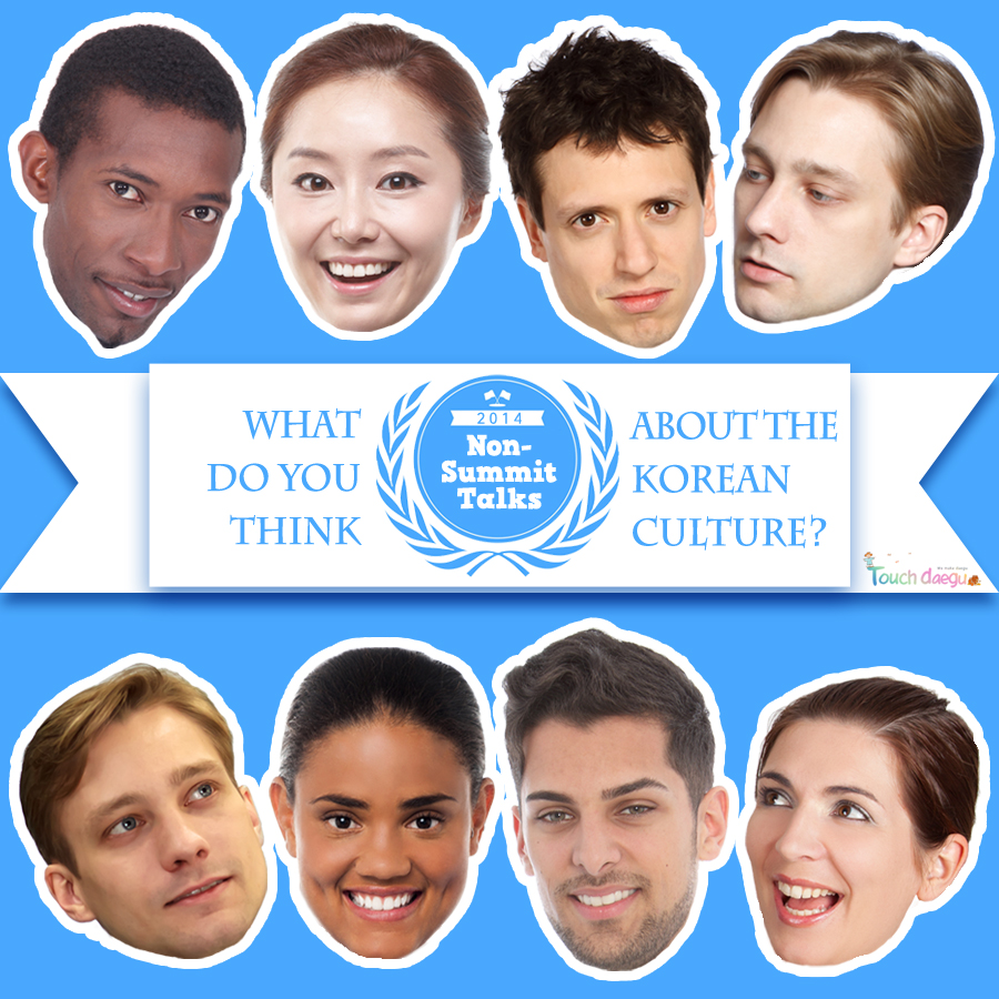 What do you think about the Korean culture?