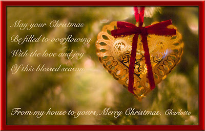 May your Christmas be filled to overflowing with the love and joy of this blessed season.