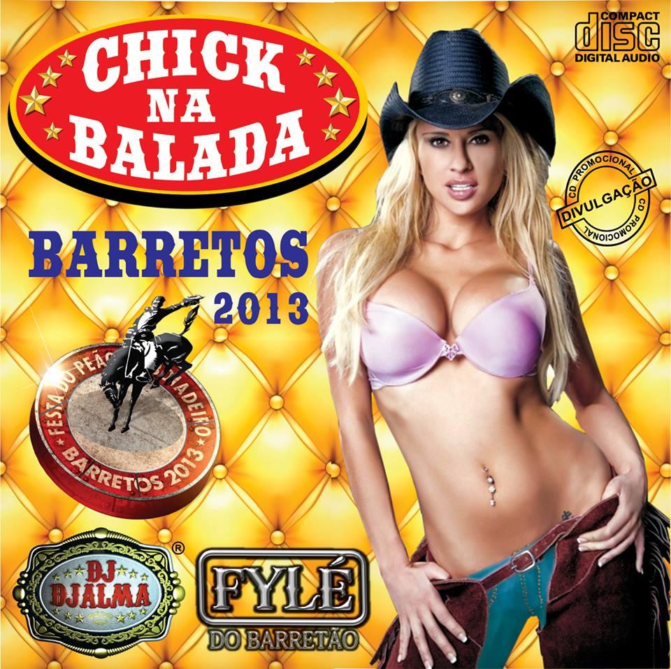 Dj Djalma - Chick na Balada Especial Barretos 2013