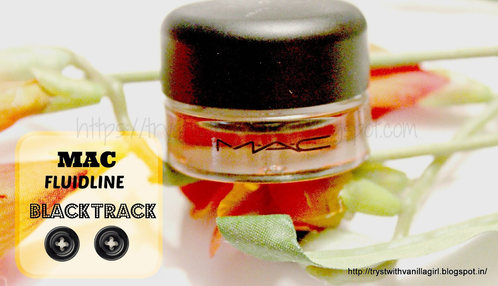 MAC FLUIDLINE BLACKTRACK/GEL LINER:REVIEW:SWATCH :EOTD