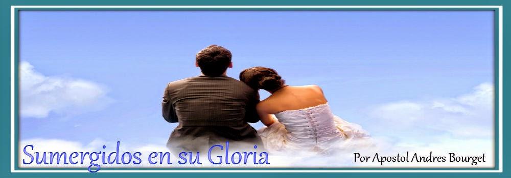 Sumergidos en su Gloria