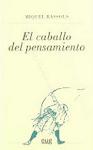 El caballo del pensamiento (2011)