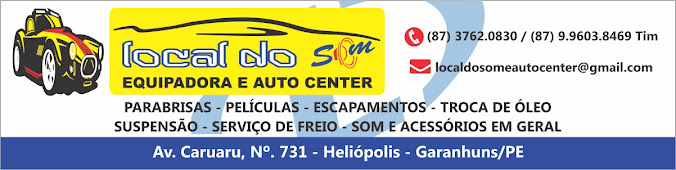 Local do Som  Equipadora e Auto Center.