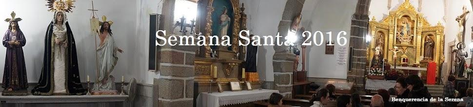 SEMANA SANTA 2016 BENQUERENCIA DE LA SERENA