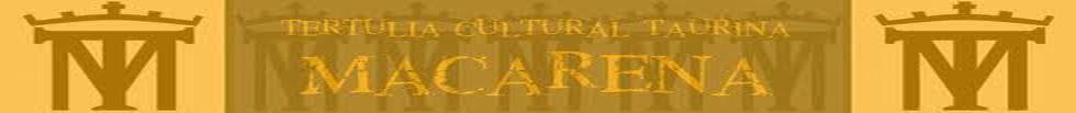 Tertulia Cultural Taurina Macarena
