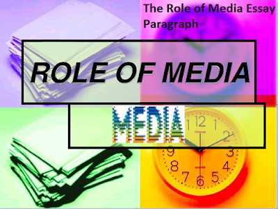 Role of media essay introduction