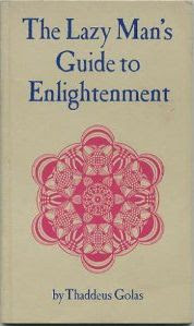Best ebook reviews free ebook the lazy mans guide to free ebook the lazy mans guide to enlightenment by thaddeus golas still reads fresh and powerful more than 40 years later fandeluxe PDF