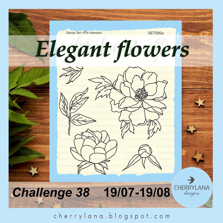 Challenge 38 - Изящные цветы / Elegant flowers до 19/08