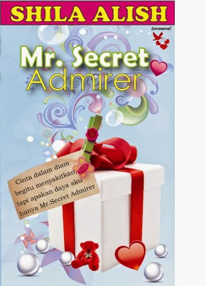 SHILA ALISH : MR. SECRET ADMIRER