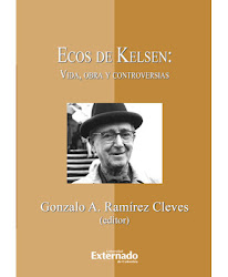 Ecos de Kelsen: vida, obra y controversias