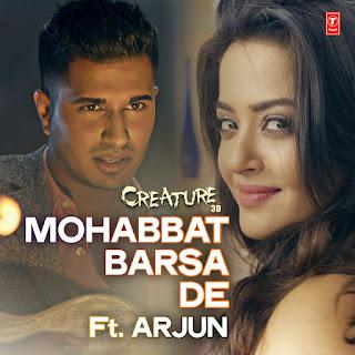 Arjun, Arijit Singh & Samira Koppikar - Mohabbat Barsa De on iTunes