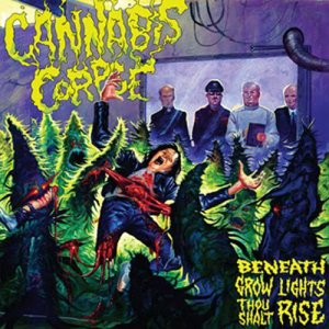 Cannabis Corpse - Beneath Grow Lights Thou Shalt Rise (2011)