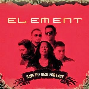 Album Element - Save The Best For Last 2014