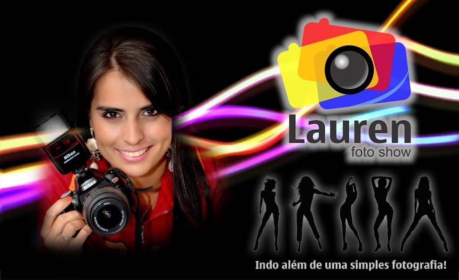 Lauren Foto Show - Indo além de uma simples fotografia