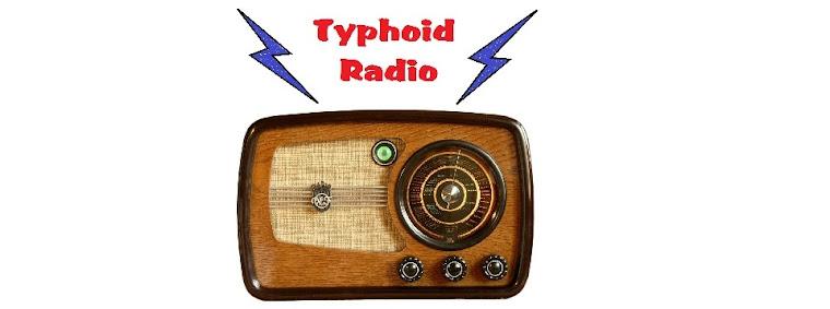 Typhoid Radio