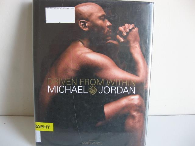 driven from within michael jordan Michael jordan is the rare global icon whose celebrity extends beyond his original stage and onto multiple platforms his relentless determination produced six nba championships and some of the most spectacular performances in sports history, whi.