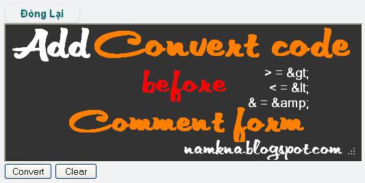 Chèn tiện ích mã hóa code trước khung comment của blogger