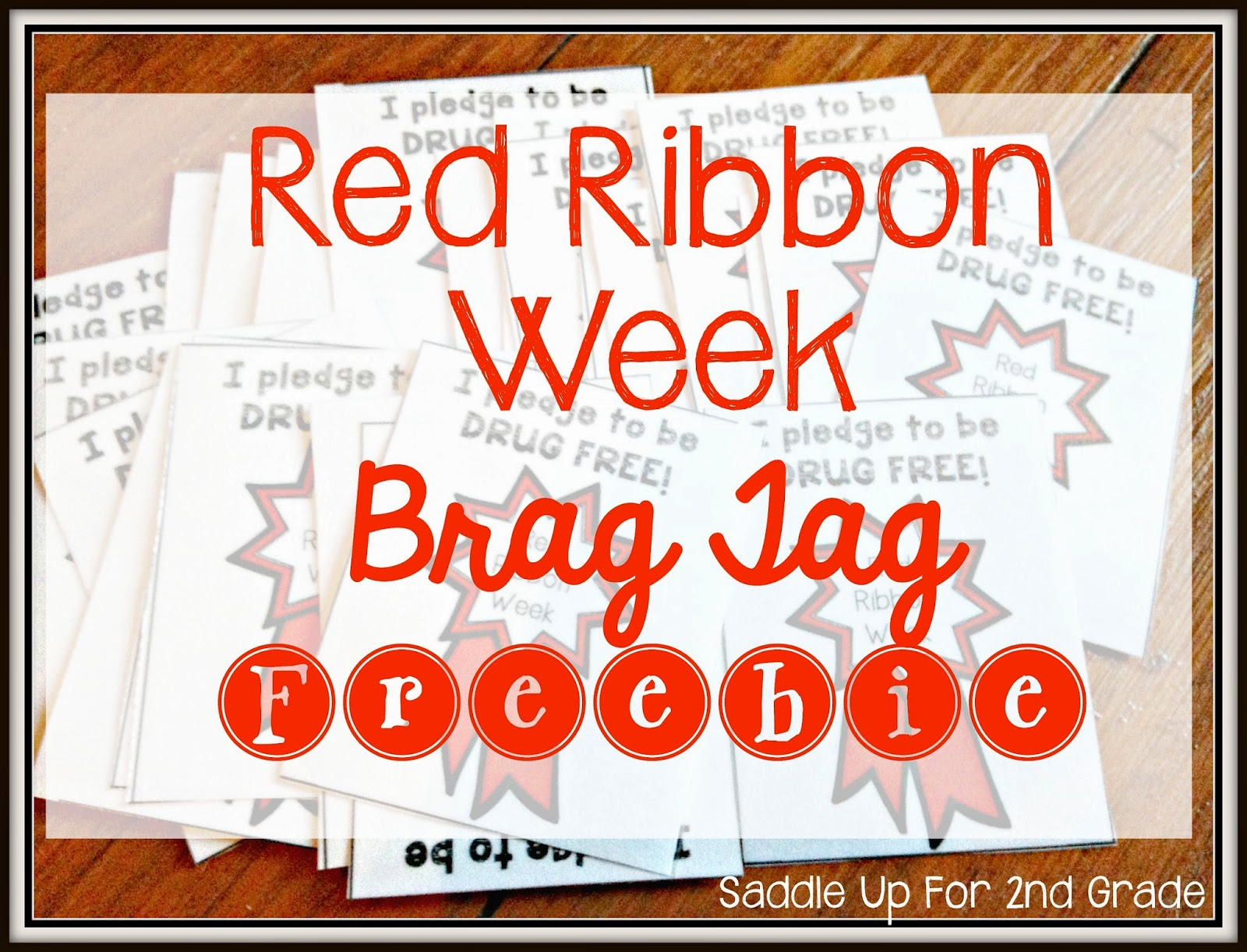 Red Ribbon Week Brag Tag FREEBIE by Saddle Up For 2nd Grade