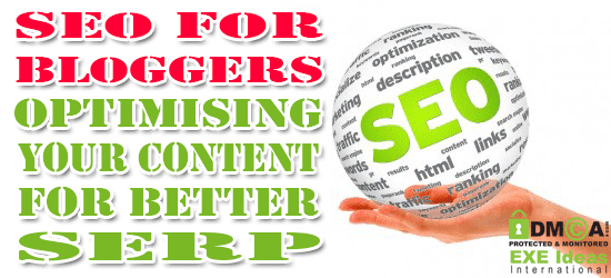 SEO For Bloggers: Optimising Your Content For Better SERP