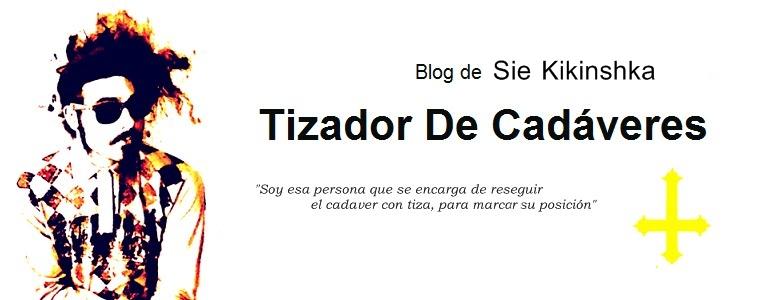 TIZADOR DE CADÁVERES