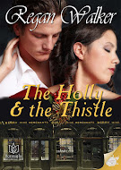 Regan&#39;s Holiday story, The Holly &amp; The Thistle!