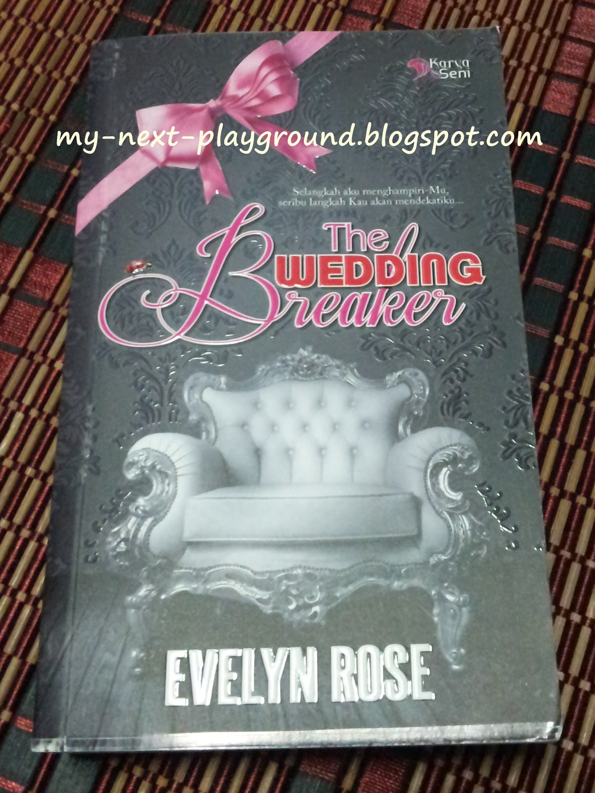 tajuk the wedding breaker penulis evelyn rose penerbit karyaseni