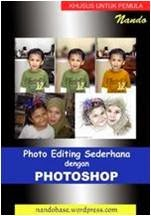 Ebook Photo Editing Sederhana dengan Photoshop