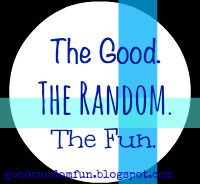 Monday - The Good, The Random, The Fun