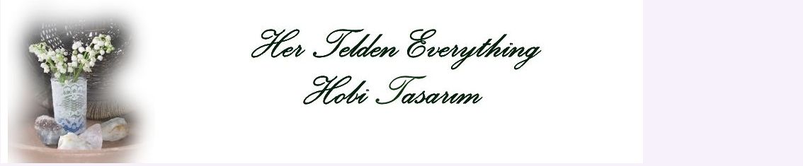 HOBİ TASARIM HER TELDEN-EVERYTHING