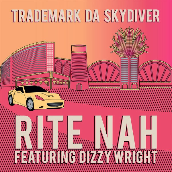 Trademark Da Skydiver - Rite Nah (feat. Dizzy Wright) - Single  Cover