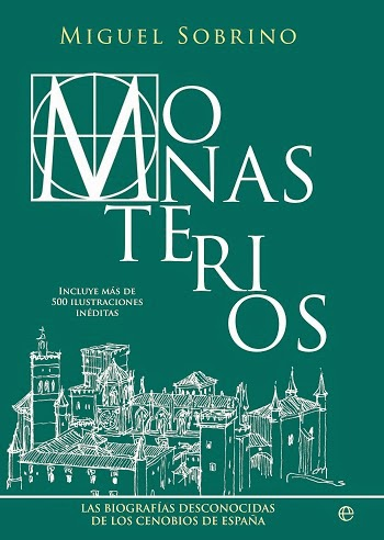 Monasterios Miguel Sobrino