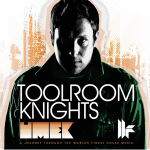 Umek_mixes_Toolroom_Knights