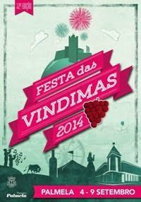 Palmela- Festas das Vindimas 2014- 4 a 9 Setembro