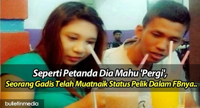 Seperti Petanda Dia Mahu 'Pergi', Seorang Gadis Telah Muatnaik Status Pelik Dalam FBnya..