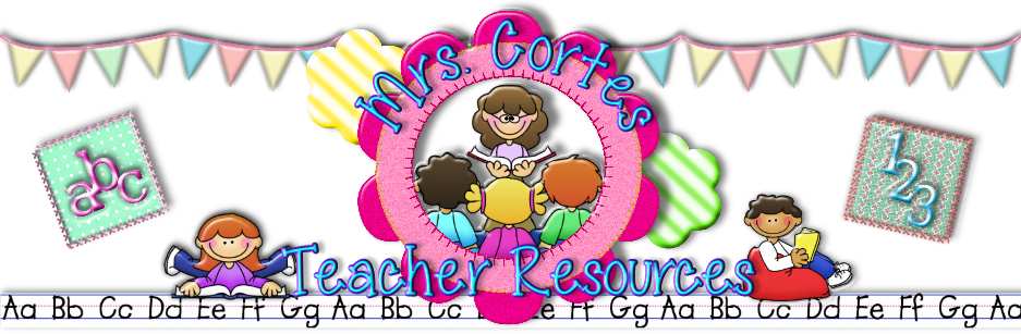 Mrs. Cortes' Teacher Resources