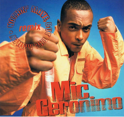 Mic Geronimo – Nothin' Move But The Money (Remix) (CDS) (1998) (320 kbps)
