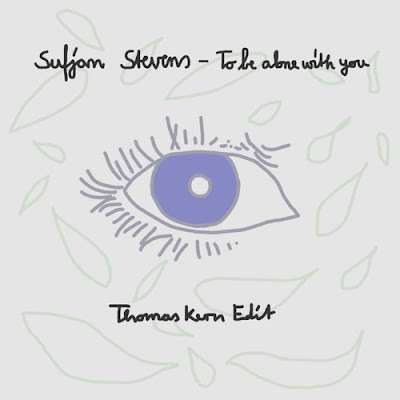 Sufjan Stevens - To Be Alone With You (Thomas Kern Edit
