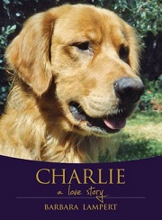 """Charlie: A Love Story"" by Barbara Lampert"