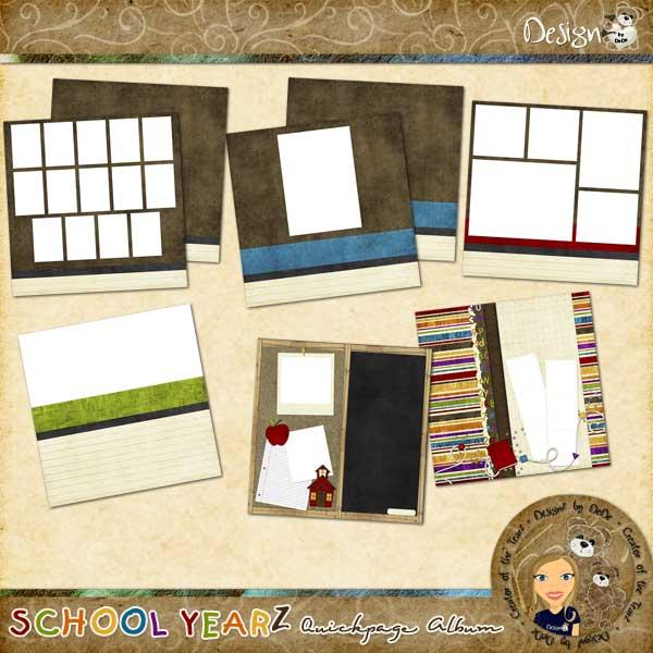 School YearZ: Quickpage Album by DeDe Smith (DesignZ by DeDe)