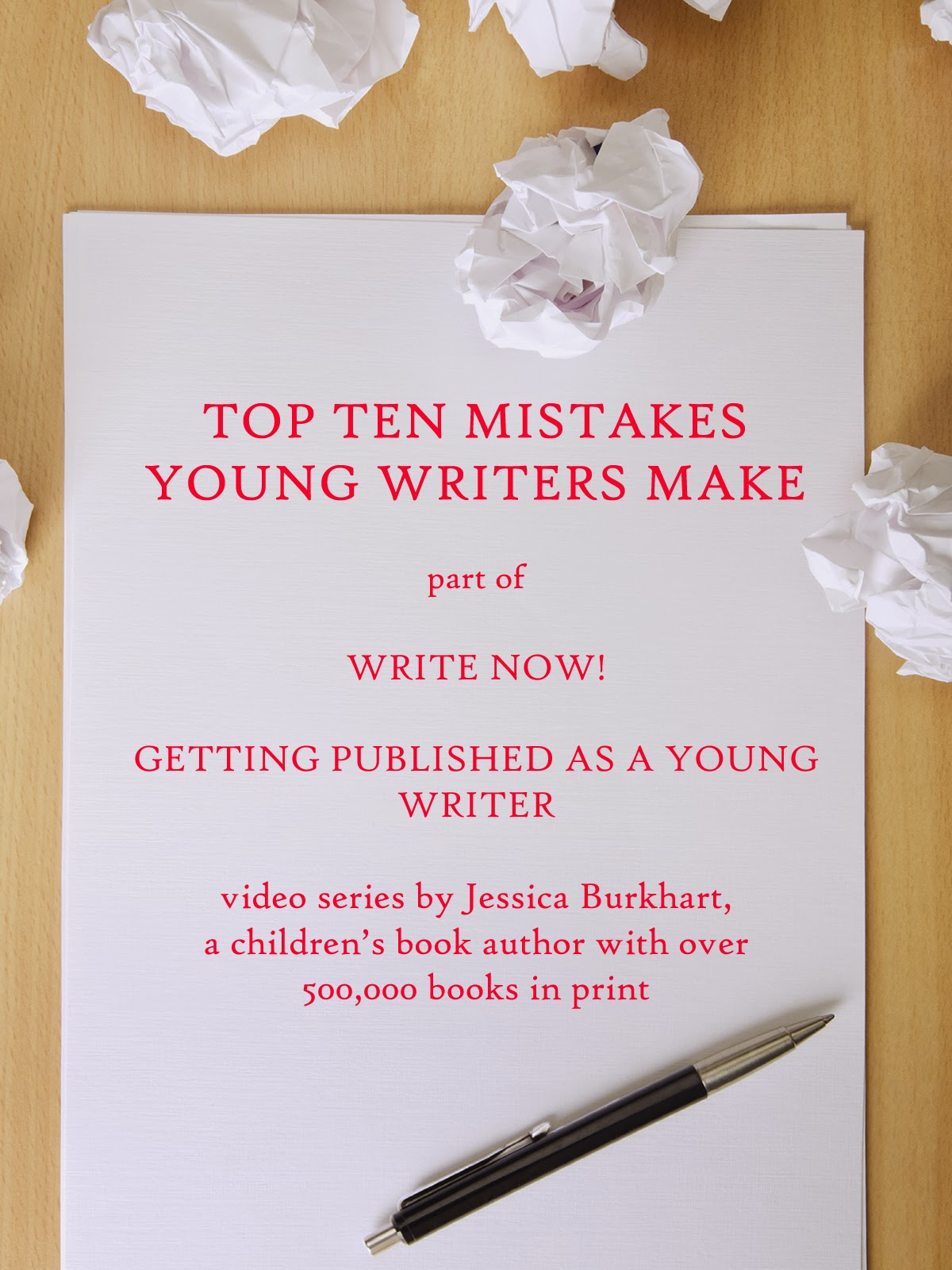Top Ten Mistakes Young Writers Make