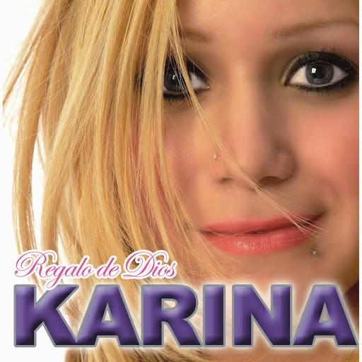 Karina - Regalo De Dios (2008)